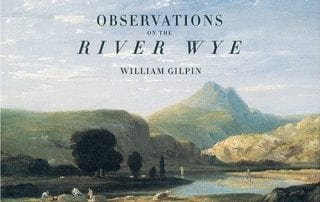 Observations on the River Wye - William Gilpin - Way2Go Adventures 2020